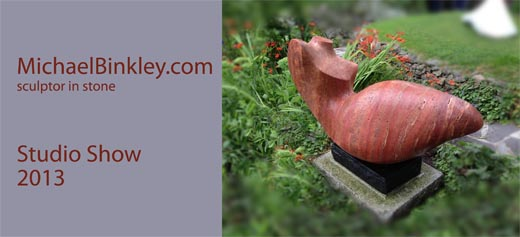 Michael Binkley sculptor in stone studio show 2013